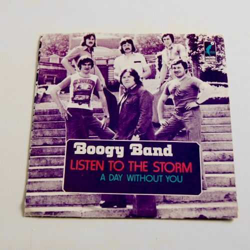 "7"" Single Boogy Band A/ Listen To the storm B/ A Day Without You Label: Dolphin Records 1976"